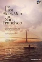 The Last Black Man in San Francisco izle Line