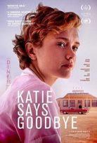 Yeni Bir Hayat – Katie Says Goodbye izle full film