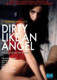 Dirty Like An Angel Erotik Film İzle | HD