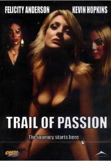 Trail of Passion Full İzle reklamsız izle
