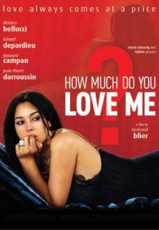 Beni Ne Kadar Çok Seviyorsun? Monica Bellucci Erotik Filmi