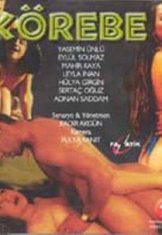 Körebe +18 Yerli Türk Erotik Yetişkin Filmi izle hd izle